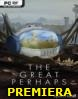 The Great Perhaps *2019* - V1.32.14 [MULTi9-ENG] [ISO] [CODEX]