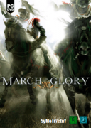 March To Glory *2018* - V1.0.0 [MULTi5-ENG] [ISO] [SKIDROW]