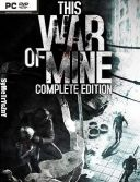This War Of Mine - ComPLete Edition *2014* - V6.0.0 [All DLCs + Bonus Content] [MULTi12-PL] [REPACK By SYMETRYCZNY] [EXE]