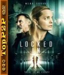 Uwiezione / Locked In (2021) [WEB-DL] [XviD-GR4PE] [Lektor PL]